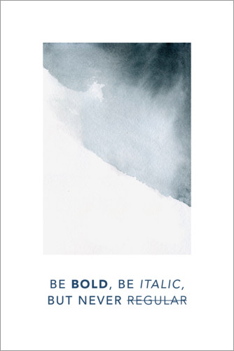 Poster Be bold