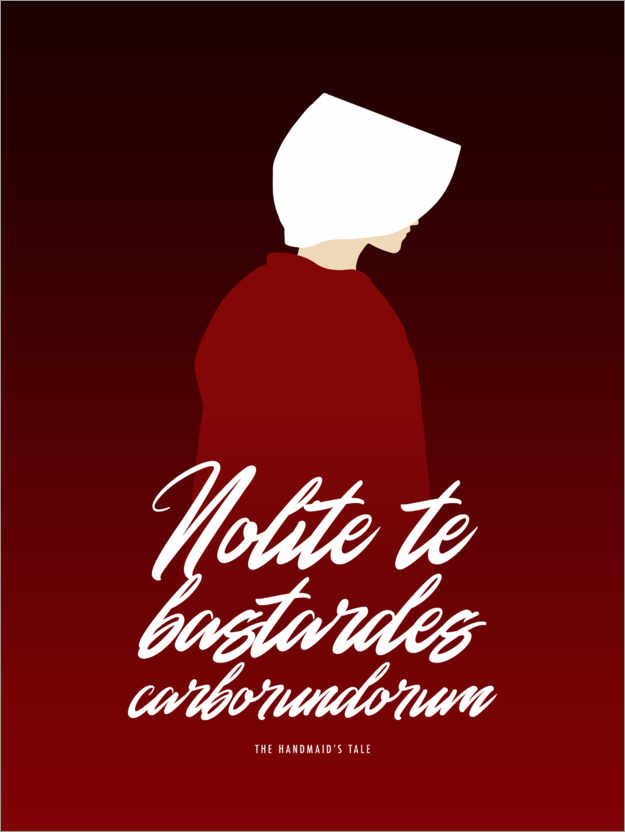 Poster The Handmaid's Tale, citation