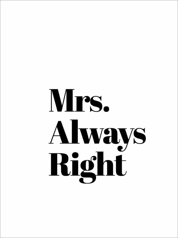 Poster Mrs. Always Right