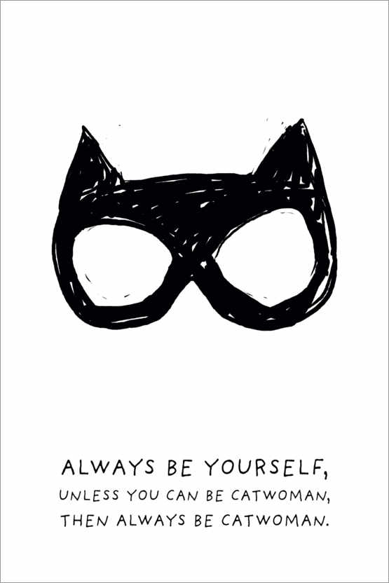 Poster Always be yourself - Always be Catwoman
