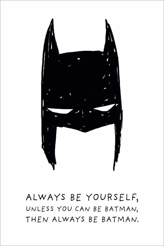 Poster Always be yourself - Always be Batman