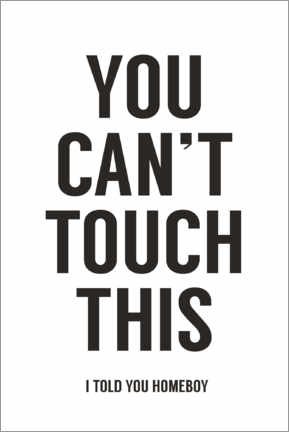 Poster  You can't touch this - Balazs Solti