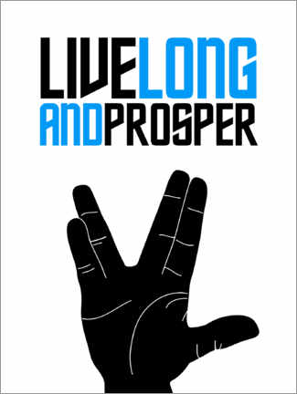 Poster  Live long and prosper - Michael Tarassow