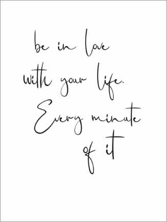 Poster Be in love with your life