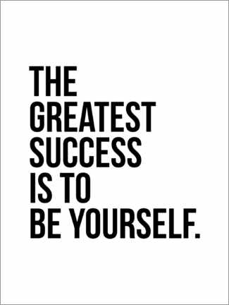 Tableau en PVC  The greatest success is to be yourself - Michael Tarassow