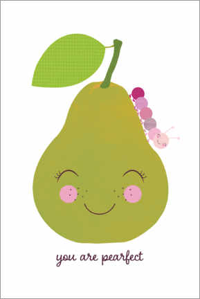 Poster  You are pearfect - Jaysanstudio