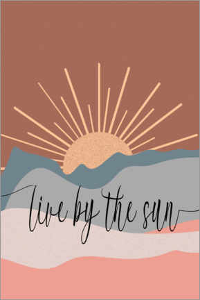 Poster Live by the sun
