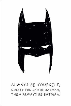Tableau sur toile  Always be yourself - Always be Batman