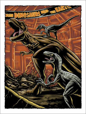 Poster  When dinosaurs ruled the earth