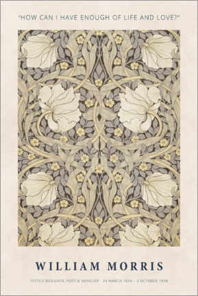 Poster  William Morris - Life and love - Museum Art Edition