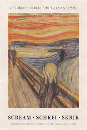 Tableau en PVC  Edvard Munch - The Scream - Painted by a madman - Museum Art Edition
