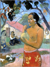 Tableau en PVC  La femme au fruit - Eu haere ia oe - Paul Gauguin