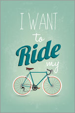 Tableau en plexi-alu  I want to ride my bike - Typobox