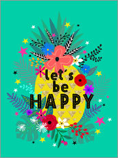 Tableau en plexi-alu  Lets be Happy - Elisandra Sevenstar