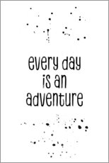 Sticker mural  Every day is an adventure - Melanie Viola