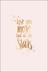 Sticker mural  LOVE YOU YOU MORE THAN ALL THE STARS - Stephanie Wünsche