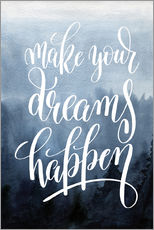 Tableau en plexi-alu  Make your dreams happen - Typobox