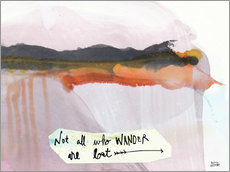 Sticker mural  Not all who wander are lost - Melissa Averinos