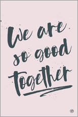 Sticker mural  We are so good together - m.belle