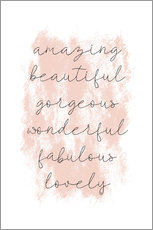 Tableau sur toile  Amazing Beautiful Gorgeous - Martina illustration