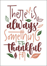 Poster There is always something to be thankful for