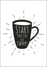 Tableau sur toile  Start your day with coffee - Typobox
