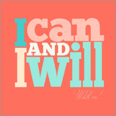 Poster I can and I will