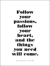 Toile  Follow your passions - Michael Tarassow
