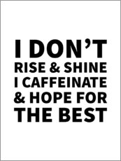 Poster  I Caffeinate and Hope for the Best II - Creative Angel