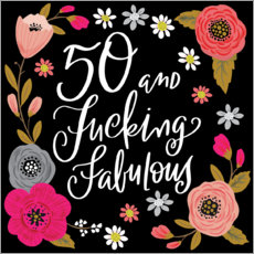 Poster 50 and fucking fabulous