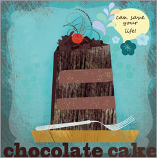 Sticker mural  Chocolate cake can save your life - Elisandra Sevenstar