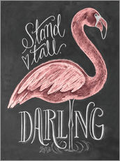 Tableau en plexi-alu  Stand Tall, Darling - Lily & Val