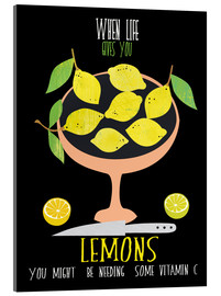 Tableau en verre acrylique  When life gives you lemons - Elisandra Sevenstar