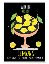 Poster When live gives you lemons