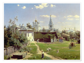 Poster  A Small Yard in Moscow - Vasilij Dmitrievich Polenov