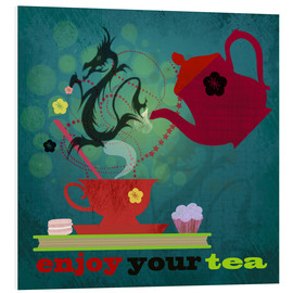 Tableau en PVC  Enjoy your tea - Elisandra Sevenstar