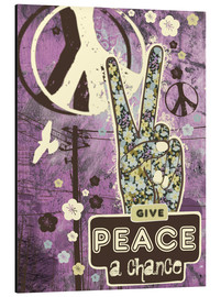 Tableau en aluminium  Give Peace A Chance - Elisandra Sevenstar