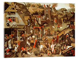 Tableau en verre acrylique  Netherlandish Proverbs illustrated in a village landscape - Pieter Brueghel d.J.