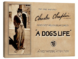 Toile  A Dogs Life, Charlie Chaplin poster Photo 1918