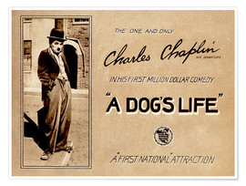Poster  A Dogs Life, Charlie Chaplin poster Photo 1918