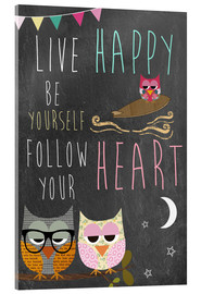 Verre acrylique  Live Happy, be yourself, follow your heart - GreenNest
