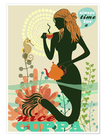 Poster  always time for a nice cuppa - Elisandra Sevenstar