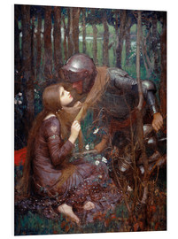 Tableau en PVC  La Belle Dame sans Merci - John William Waterhouse