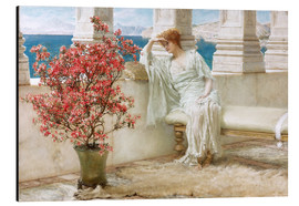 Alu-Dibond  Her eyes are with her thoughts and they are far away - Lawrence Alma-Tadema