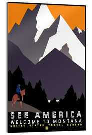 Tableau en verre acrylique  See America - Welcome to Montana - Travel Collection