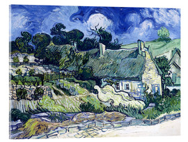 Verre acrylique  Thatched cottages at Cordeville - Vincent van Gogh