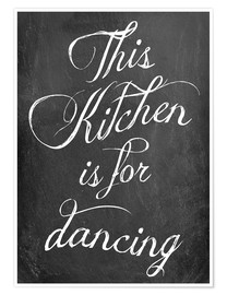 Poster  This kitchen is for dancing - GreenNest