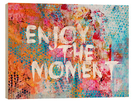 Tableau en bois  Enjoy the moment - Andrea Haase