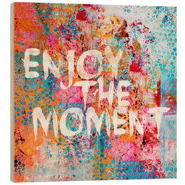 Bois  Enjoy the moment II - Andrea Haase