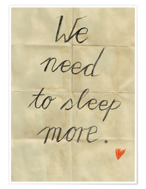 Poster We need to sleep more